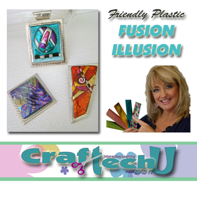 Friendly Plastic Fusion Illusion with Linda Peterson